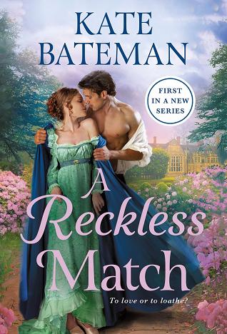 A Reckless Match by Kate Bateman @katebateman @StMartinsPress