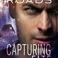 Capturing Fate by Abbie Roads @Abbie_Roads