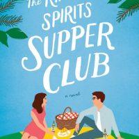 The Kindred Spirits Supper Club by Amy Reichert @aereichert @BerkleyRomance