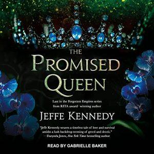 🎧 The Promised Queen by Jeffe Kennedy @JeffeKennedy @TantorAudio #GabrielleBaker #LoveAudiobooks