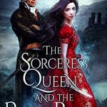 The Sorceress Queen and the Pirate Rogue (Heirs of Magic #2) by Jeffe Kennedy