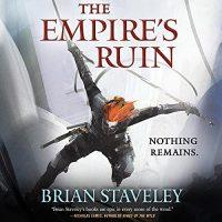 🎧 Empire's Ruin by Brian Staveley @BrianStaveley @Moiraquirk @joejames0n #OliverCudbill @BrillianceAudi1 #LoveAudiobooks