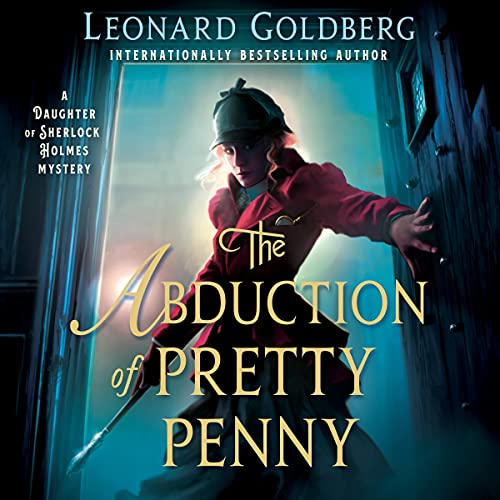 🎧The Abduction of Pretty Penny by Leonard Goldberg #LeonardGoldberg @SteveWestActor @MacmillanAudio #LoveAudiobooks #JIAM
