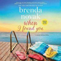 🎧 When I Found You by Brenda Novak @Brenda_Novak  #VeronicaWorthington @HarlequinAudio @HarperAudio  #LoveAudiobooks