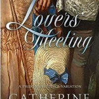 Lover's Meeting by Catherine Lodge #CatherineLodge @Austenprose #KindleUnlimited