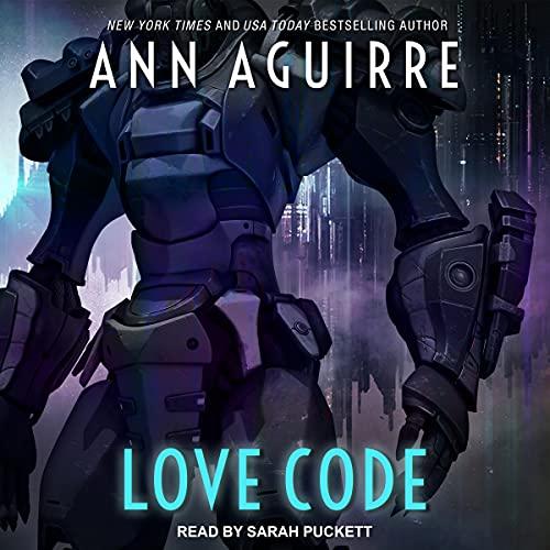 Love Code by Ann Aguirre