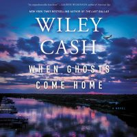 🎧 When the Ghosts Come Home by Wiley Cash @wileycash @JDJacksonVO  @HarperAudio #LoveAudiobooks