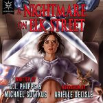 A Nightmare on Elk Street (The Bright Falls Mysteries #) by C. T. Phipps and MIchael Suttkus read by Arielle DeLisle