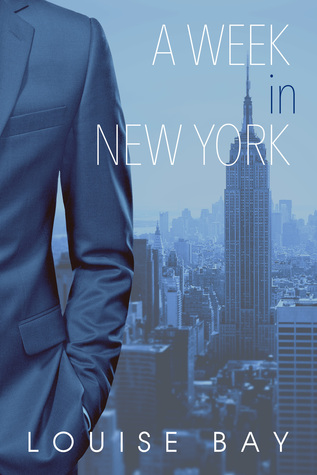 A Week in New York by Louise Bay