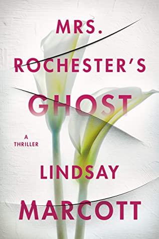 Mrs. Rochester's Ghost by Lindsay Marcott @LindsayMarcott   #Thomas&Mercer #KindleUnlimited
