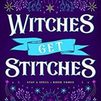 Witches Get Stitches by Juliette Cross @Juliette__Cross 