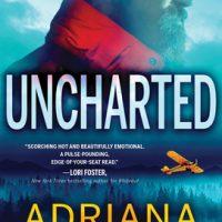 Uncharted by Adriana Anders @AdrianasBoudoir  @SourcebooksCasa 