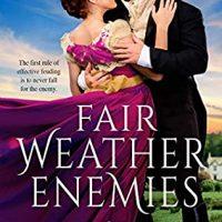 Fair Weather Enemies by Sawyer North @MrDarcyExplains @Austenprose @entangledpub