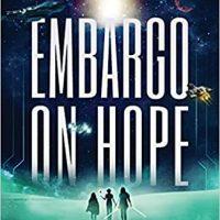 Embargo on Hope by Justin Doyle @JustinD_n_Space @atmospherepress