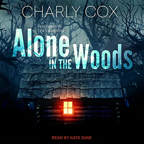 Alone in the Woods by Charly Cox