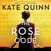 🎧 The Rose Code by Kate Quinn @KateQuinnAuthor @SaskiaAudio @HarperAudio #LoveAudiobooks