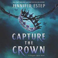 🎧 Capture the Crown by Jennifer Estep @Jennifer_Estep @LaurenFortgang @HarperAudio @HarperVoyagerUS #LoveAudiobooks