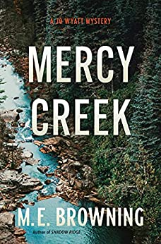 Mercy Creek by ME Browning