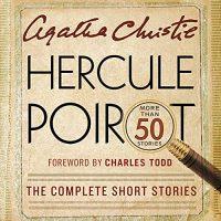 ? Hercule Poirot: The Complete Short Stories by Agatha Christie #AgathaChristie #DavidSuchet @realhughfraser #NigelHawthorne #IslaBlair @HarperAudio #LoveAudiobooks