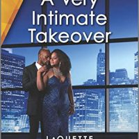 A Very Intimate Takeover by LaQuette @LaQuetteWrites #HarlequinDesire @HarlequinBooks