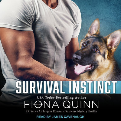 Survival Instincts by Fiona Quinn