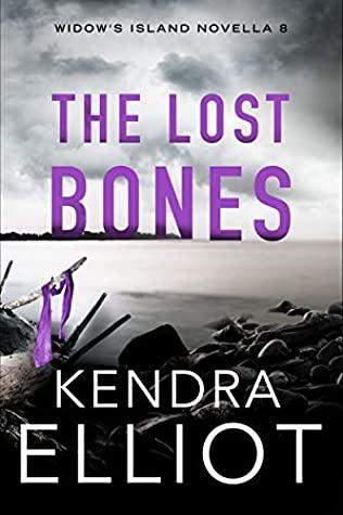 The Lost Bones by Kendra Elliot