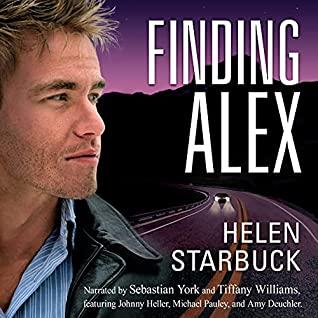?Finding Alex by Helen Starbuck @HelenSStarbuck #SebYo @TiffanyW_AMP @johnnyheller @pauleynyc @amy_deuchler @CaffeinatedPR #KindleUnlimited #LoveAudiobooks