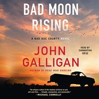 ? Bad Moon Rising by John Galligan #JohnGalligan @SamanthaDesz @SimonAudio #LoveAudiobooks