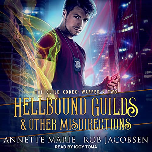 Hellbound Guilds & Other Misdirections by Annette Marie, Rob Jacobsen