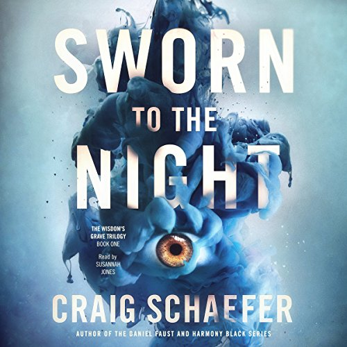 🎧Sworn to the Night by by Craig Schaefer @craig_schaefer @OhSusannahJones #BrillianceAudio  #LoveAudiobooks #KindleUnlimited