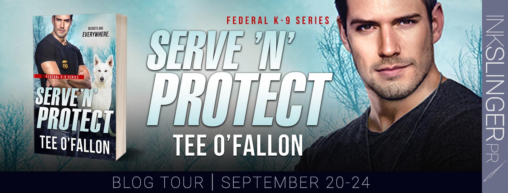 Serve N Protect by  Tee O'Fallon