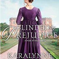 Blinded by Prejudice by KaraLynne Mackrory @KAMackyah @QuillsQuartos #KindleUnlimited