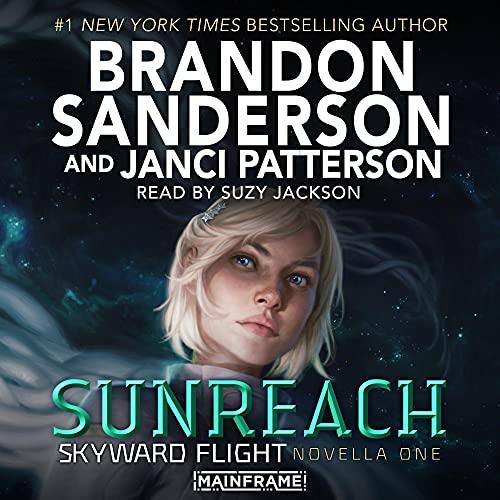 Sunreach by Brandon Sanderson, Janci Patterson