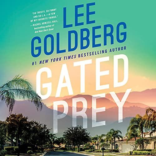 Gated Prey by Lee Goldberg